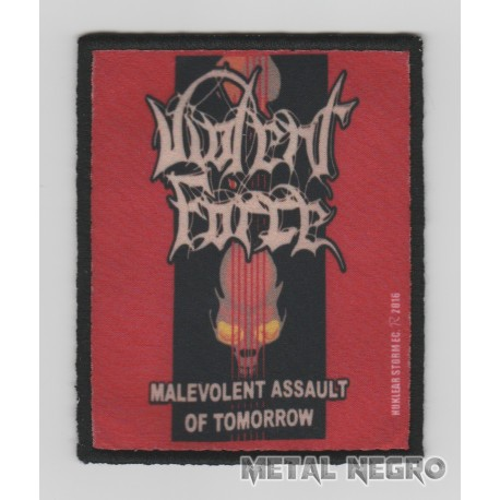 Violent force malevolent assault of tomorrow printed Patch