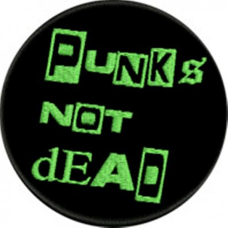 Punks not dead Embroidered Patch