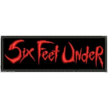 Six Feet Under Embroidered Patch